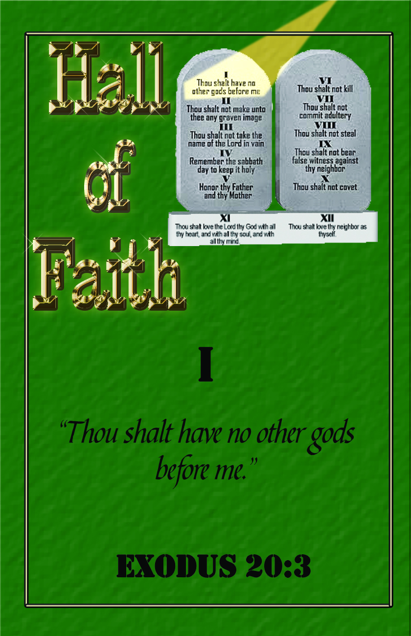 This is the first card in the Ten Commandments Hall of Faith series.